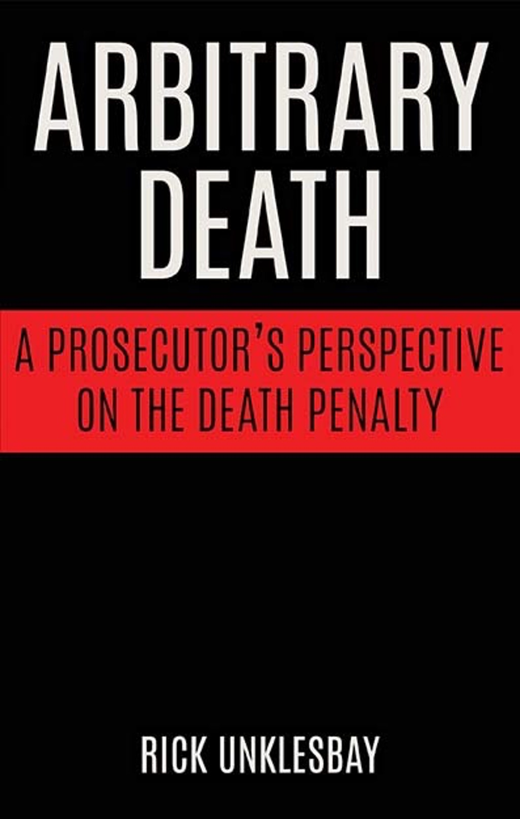 "Books: ""Arbitrary Death"" Reveals a Prosecutor's Evolution on Capital Punishment"