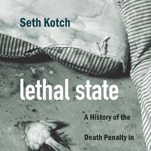 Books: Lethal State — A History of the Death Penalty in North Carolina
