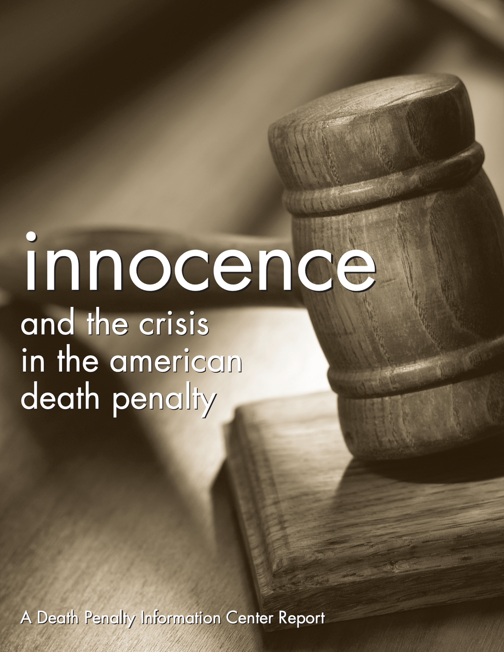 Innocence and the Crisis in the American Death Penalty