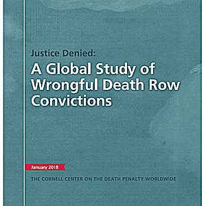 Global Study Highlights Systemic Risks of Wrongful Capital Convictions