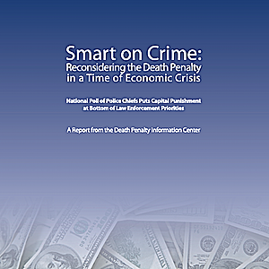 Smart on Crime: Reconsidering the Death Penalty in Time of Economic Crisis