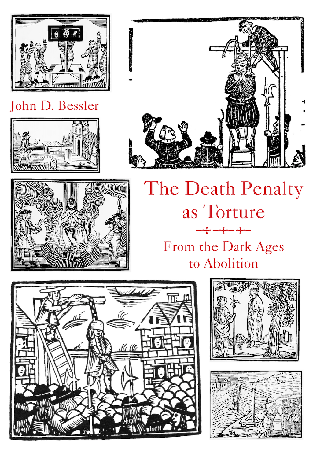 "BOOKS: ""The Death Penalty As Torture: From the Dark Ages to Abolition"""