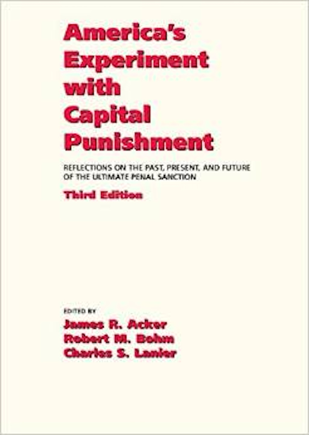 "BOOKS: ""America's Experiment with Capital Punishment"""