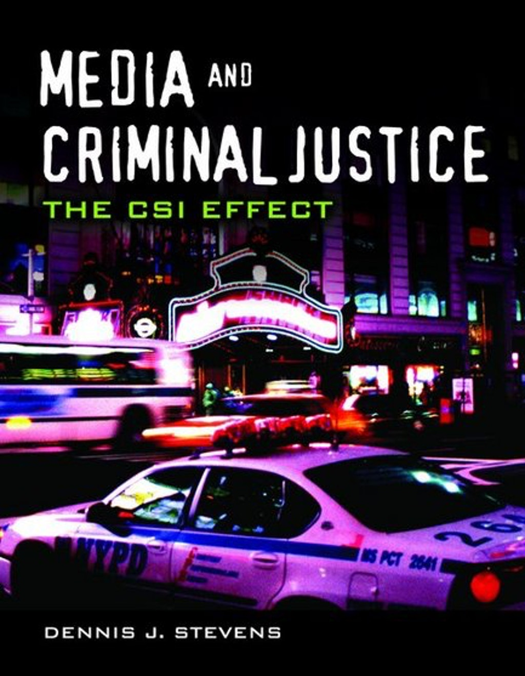 """BOOKS: """"Media and Criminal Justice: The CSI Effect"""""""