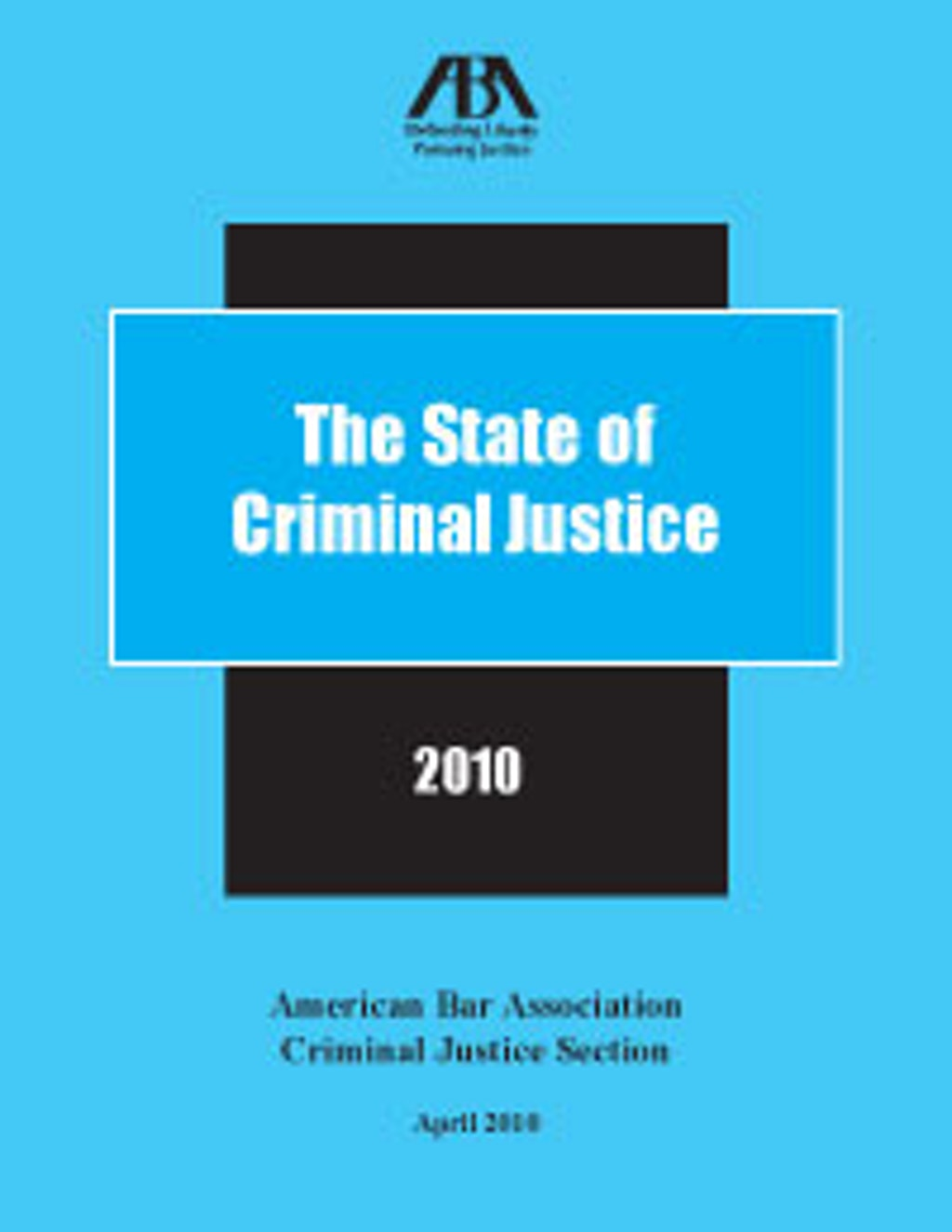 NEW RESOURCES: The State of Criminal Justice 2010