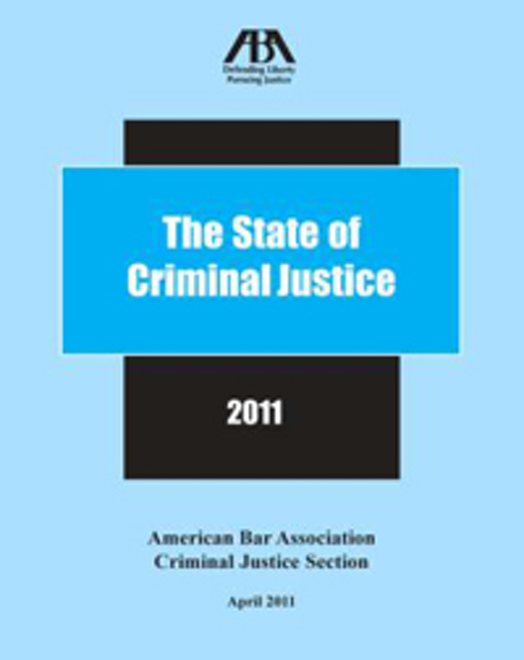 NEW RESOURCES: The State of Criminal Justice 2011