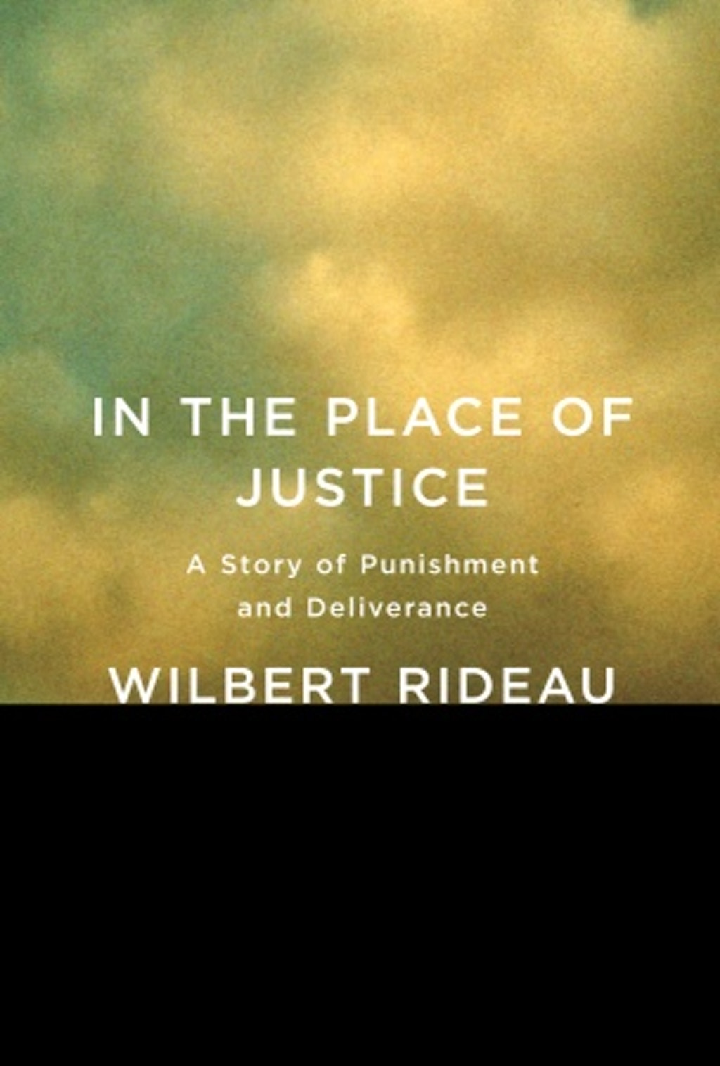 BOOKS: In the Place of Justice--A Story of Punishment and Deliverance
