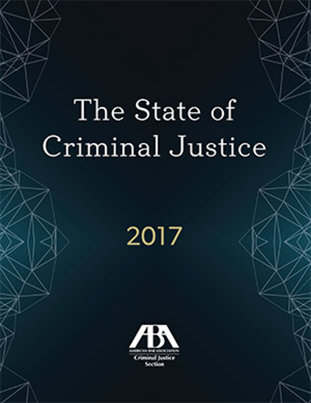 NEW RESOURCES: Capital Punishment and the State of Criminal Justice 2017