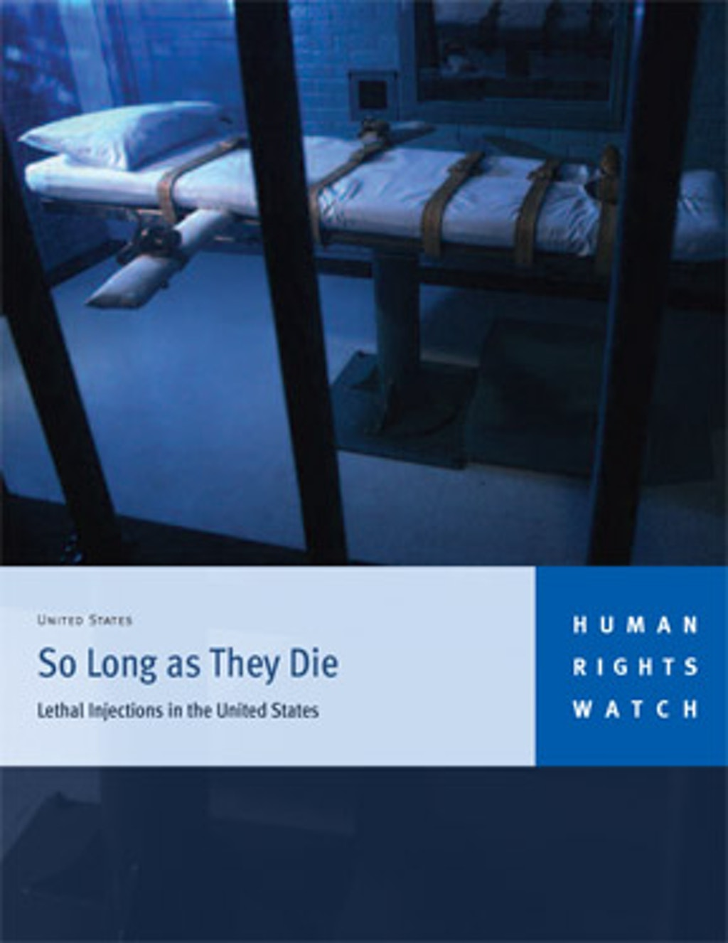 Human Rights Watch Report on Lethal Injection