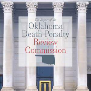 Bipartisan Oklahoma Report Recommends Moratorium on Executions Pending 'Significant Reforms'