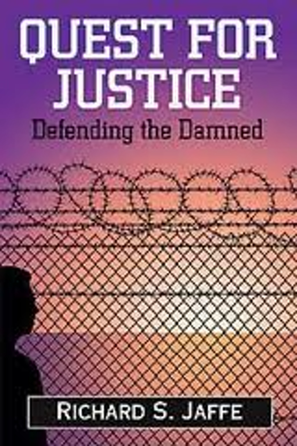 BOOKS: Quest for Justice - Defending the Damned