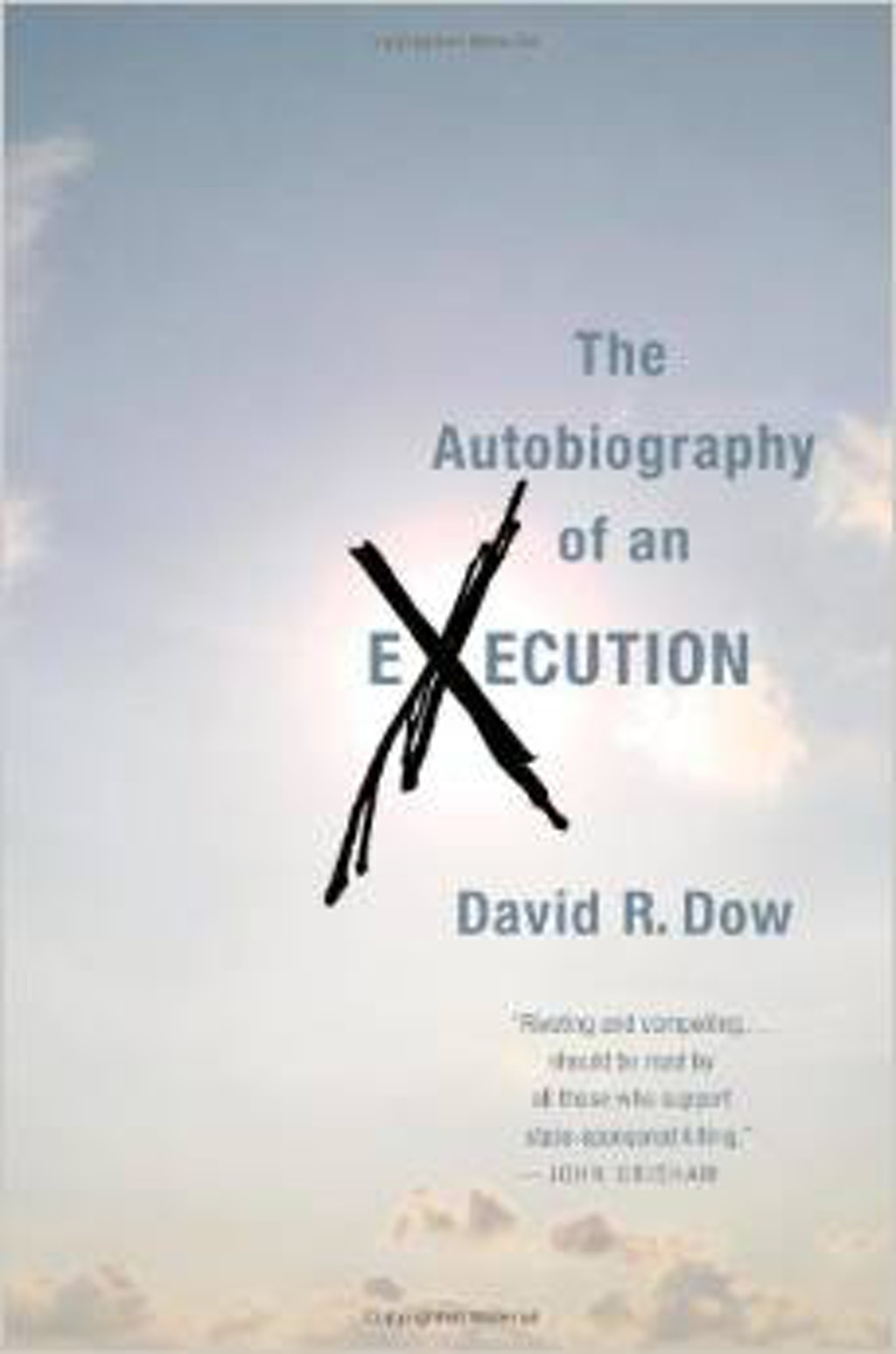 "BOOKS: David Dow's ""The Autobiography of an Execution"""
