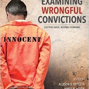 "BOOKS: ""Examining Wrongful Convictions"""