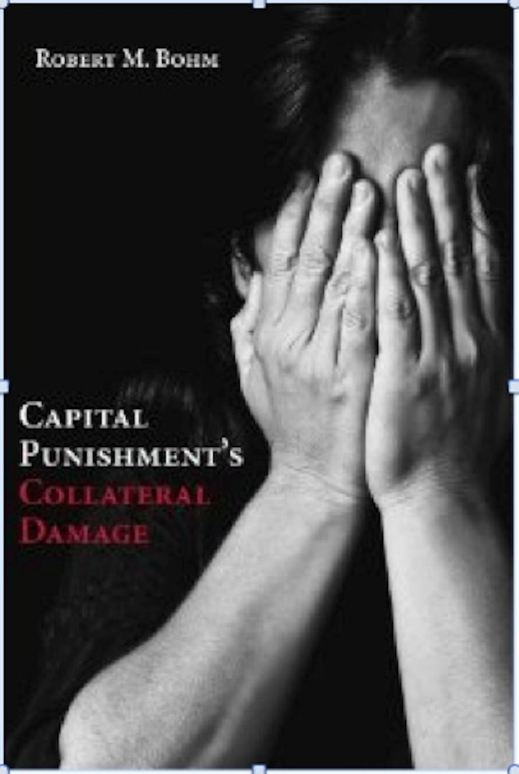"BOOKS: ""Capital Punishment's Collateral Damage"""