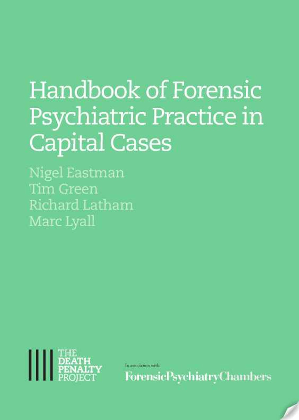 "RESOURCES: ""Handbook of Forensic Psychiatric Practice in Capital Cases"""
