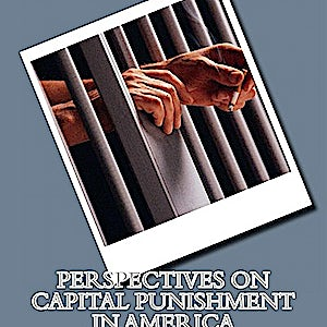 "BOOKS: ""Perspectives on Capital Punishment In America"""