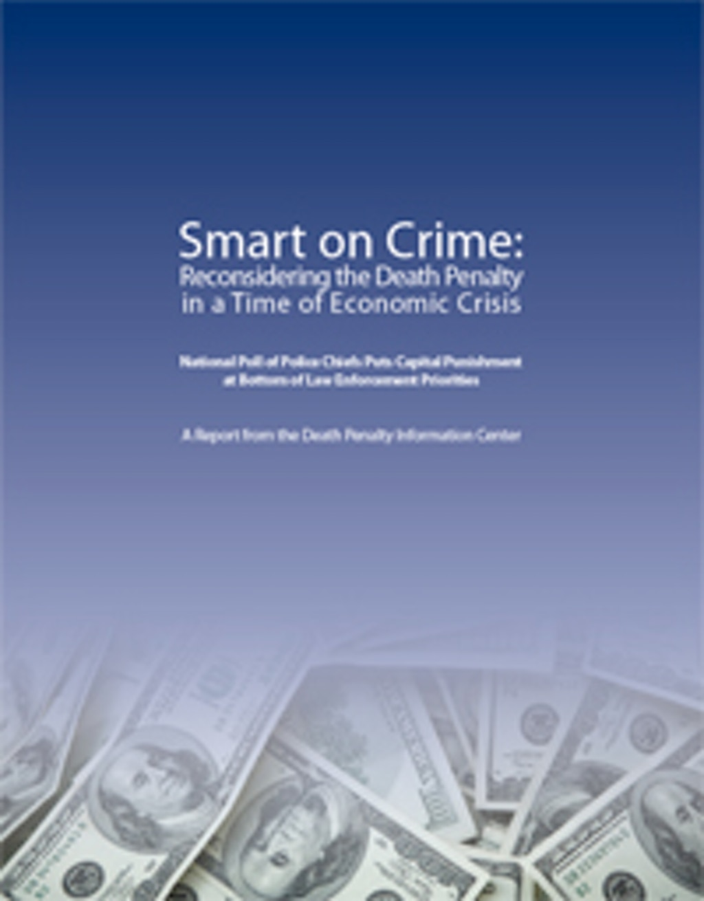 DPIC Releases New Report on Costs of the Death Penalty and Police Chiefs' Views