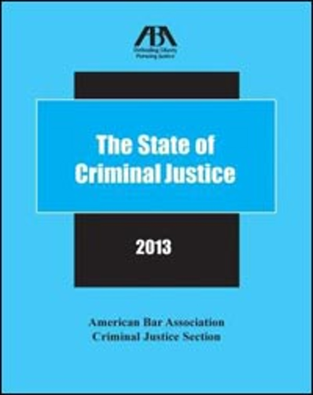 RESOURCES: New ABA Report on Criminal Justice and the Death Penalty