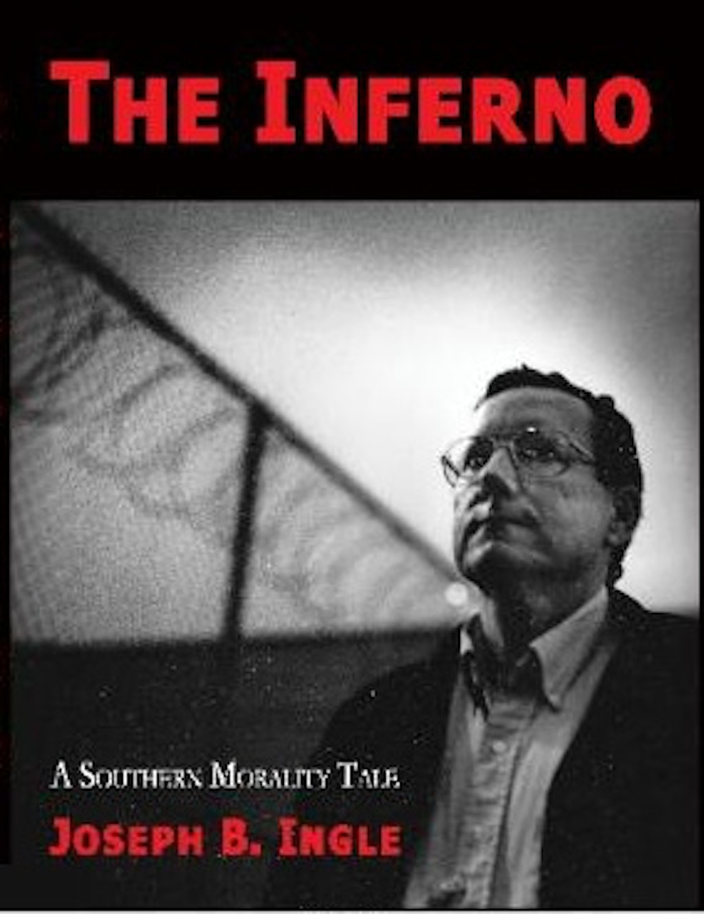 "BOOKS: ""The Inferno: A Southern Morality Tale"""
