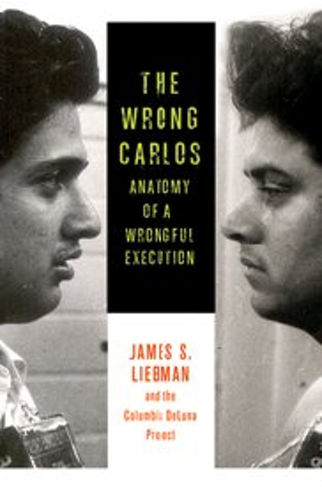 "BOOKS: ""The Wrong Carlos"" Argues Texas Executed an Innocent Man"