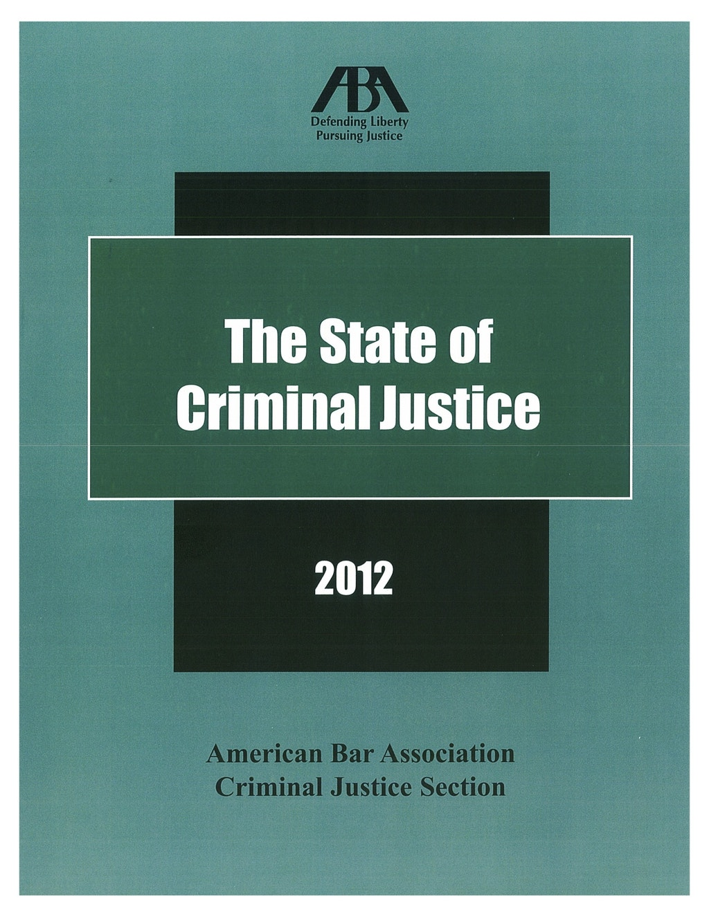 NEW RESOURCE: The State of Criminal Justice 2012