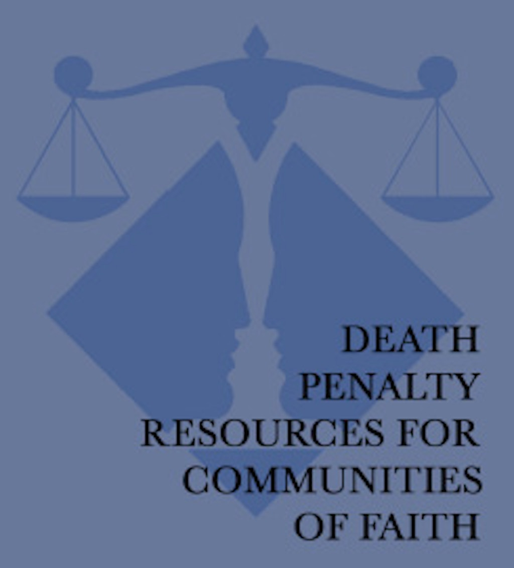 Resources on the Death Penalty for Communities of Faith