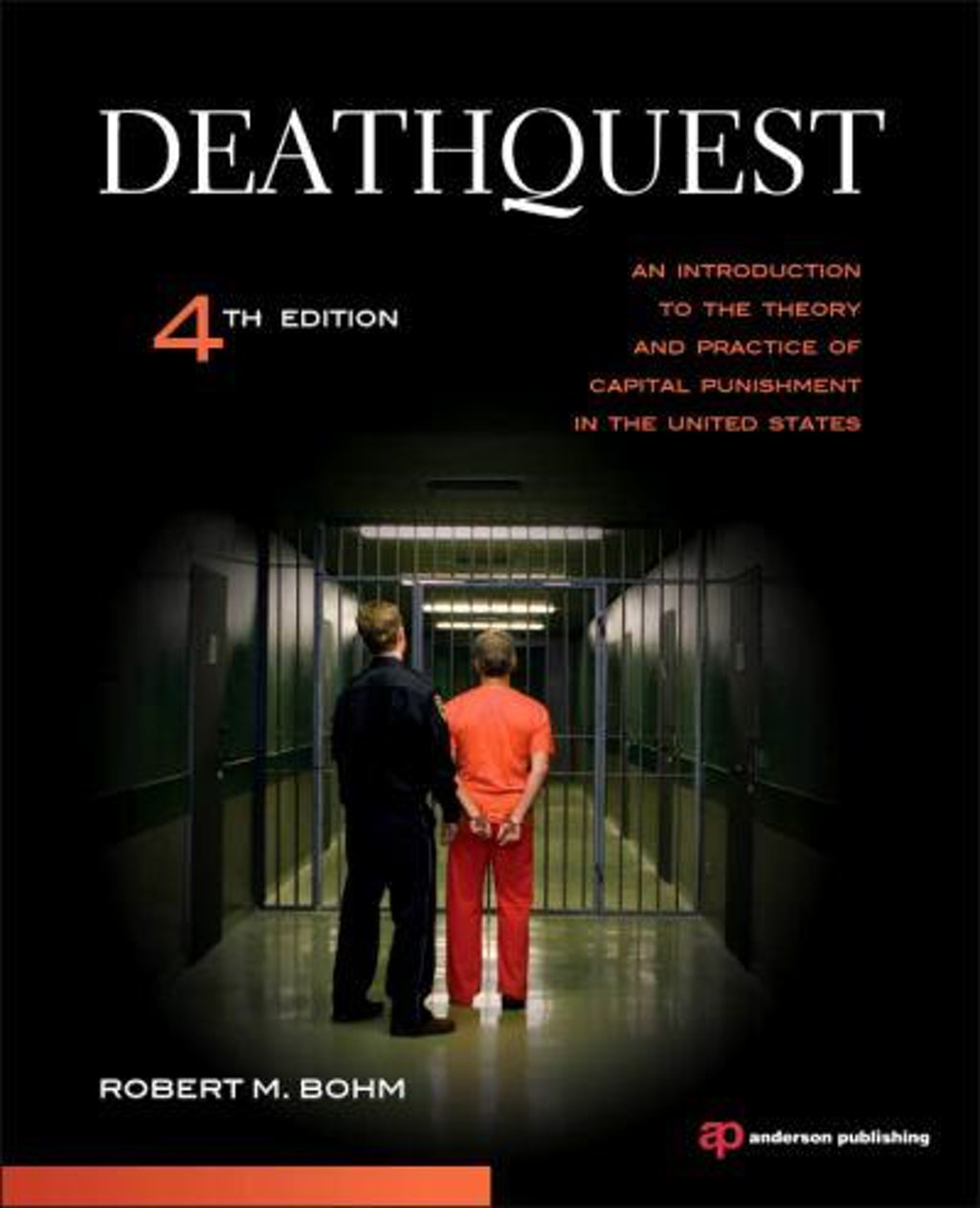 "BOOKS: ""Deathquest: An Introduction to the Theory and Practice of Capital Punishment in the United States"""