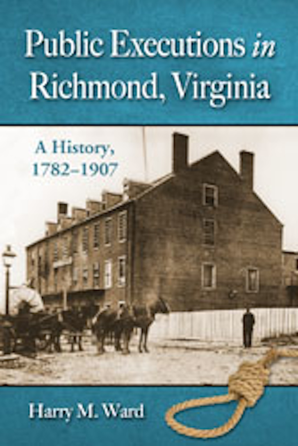 HISTORY: Public Executions in Virginia