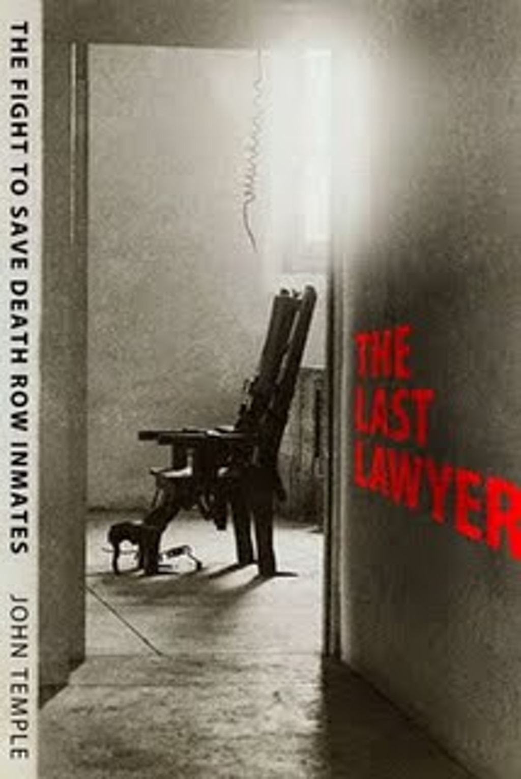 BOOKS: The Last Lawyer--The Fight to Save Death Row Inmates