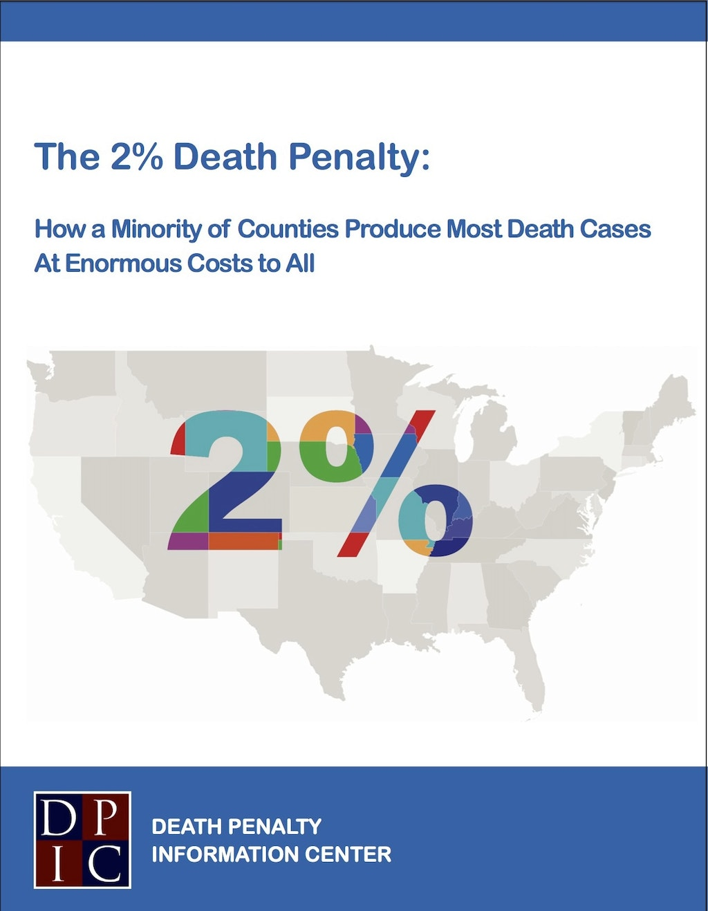 NEW DPIC REPORT: Only 2% of Counties Responsible for Majority of U.S. Death Penalty