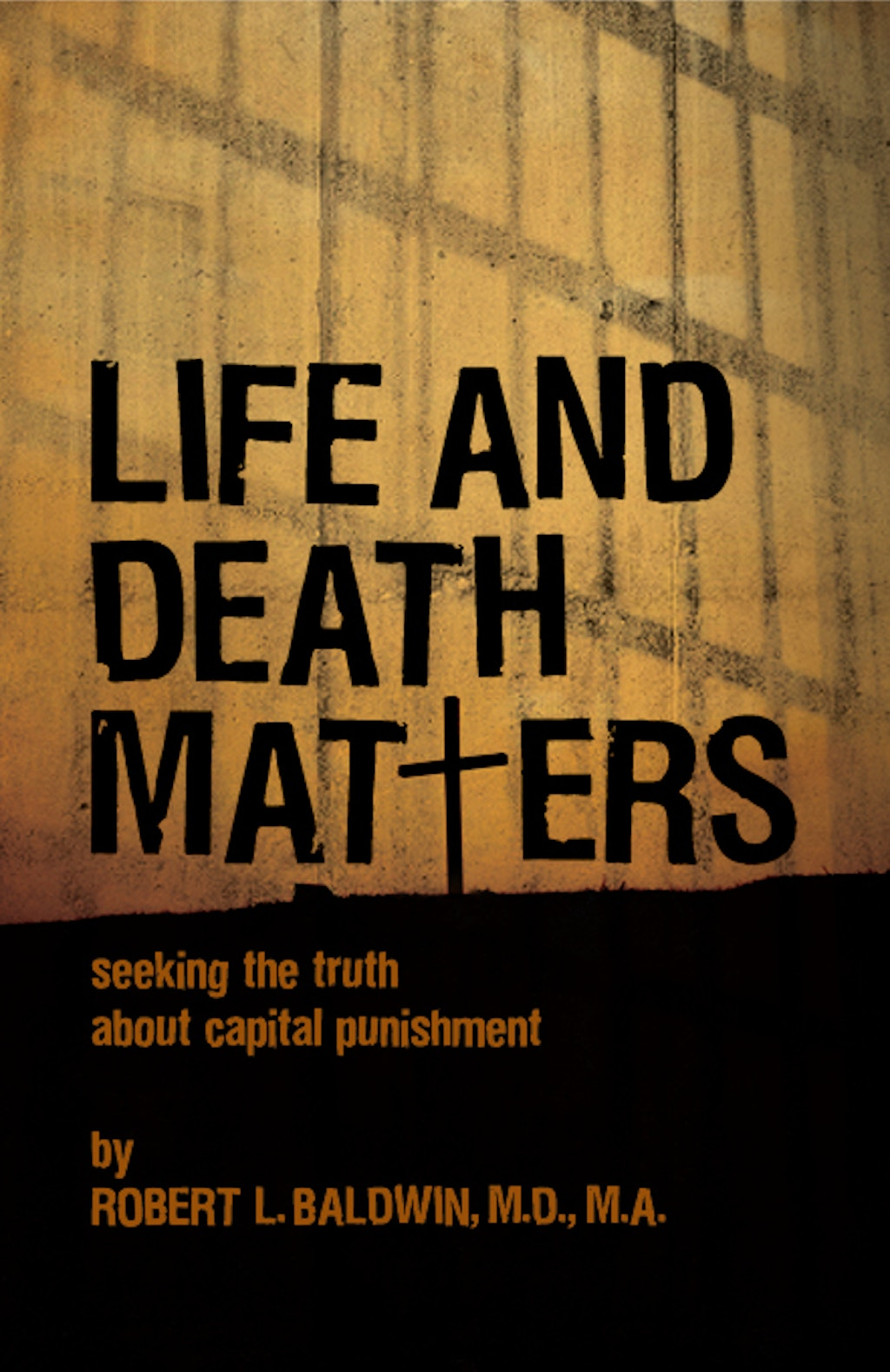 BOOKS: Life and Death Matters: Seeking the Truth About Capital Punishment