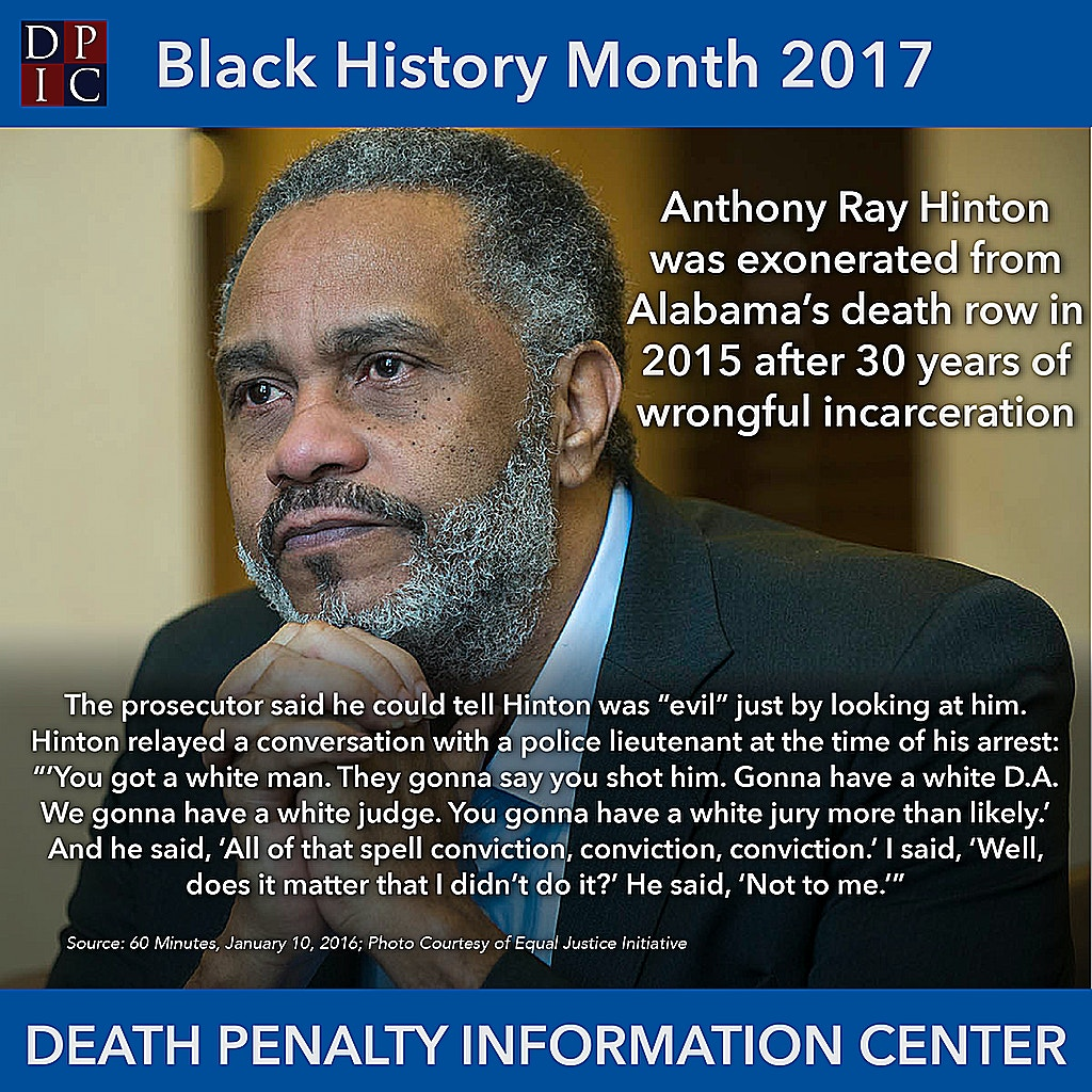 February 3, 2017: The exoneration of Anthony Ray Hinton