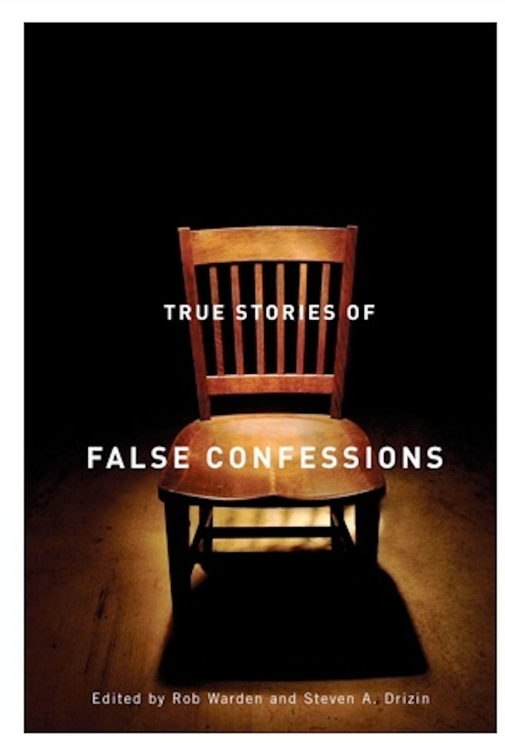 "Books: ""True Stories of False Confessions"""
